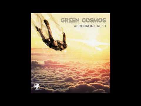 Green Cosmos - Adrenaline Rush ᴴᴰ