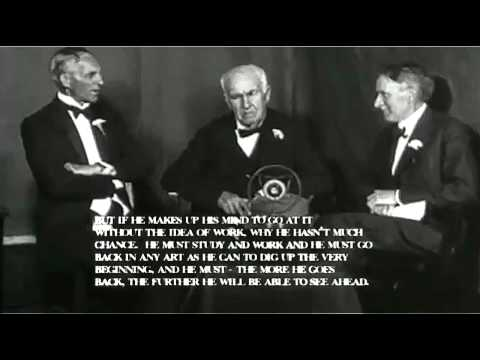 Interview with Thomas Edison, Henry Ford & Harvey Firestone