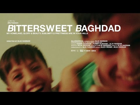BITTERSWEET BAGHDAD - a film by alia hassan (2016)