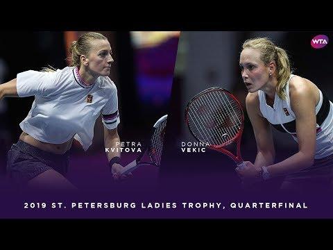 Petra Kvitova vs. Donna Vekic | 2019 St. Petersburg Ladies Trophy Quarterfinal