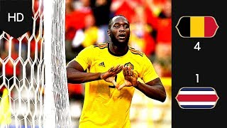 BELGIUM VS COSTA RICA 4-1 ALL GOALS & HIGHLIGHTS 11/06/18 HD