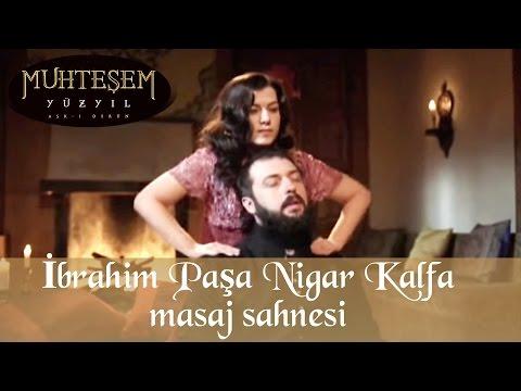 İbrahim Paşa Nigar Kalfa Masaj Sahnesi 46 Bölüm