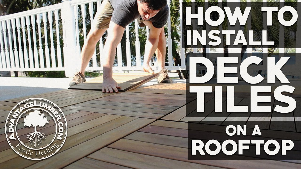How To Install Deck Tiles On A Rooftop Balcony Youtube