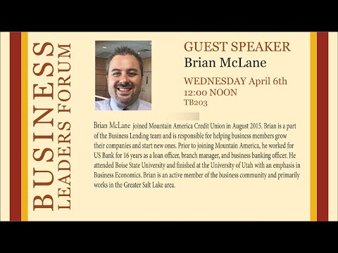 2016 Spring Business Lecture - Brian McLane
