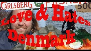 Visit Denmark - 5 Things You Will Love & Hate about Denmark