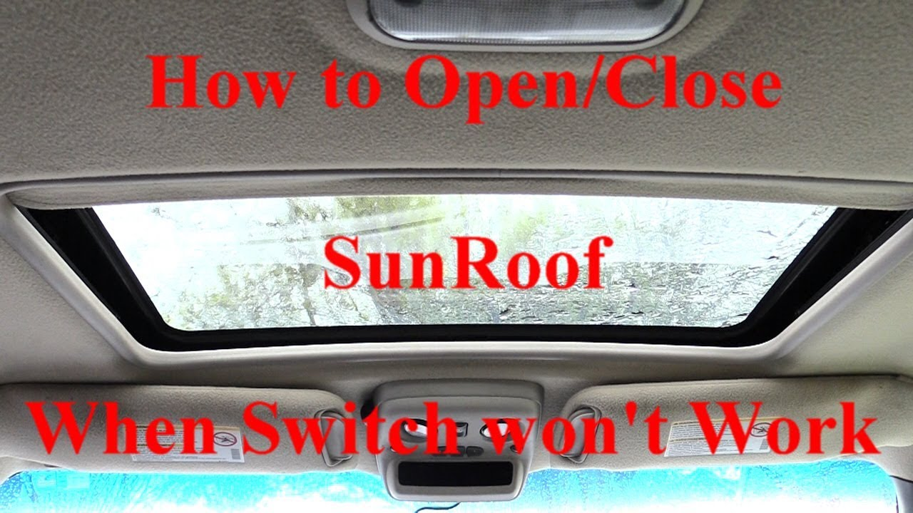 Sunroof Won T Open Close Quick Hack Works On Most Vehicles Youtube