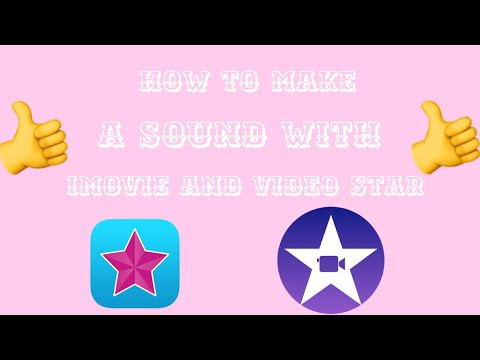 HOW TO MAKE SOUND w/ IMOVIE and VIDEO STAR!!