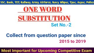 One Word Substitution || Set-2 || Most Common for All Competitive Exam,