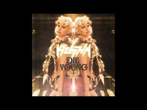 Ke$ha - Die Young (Official Studio Acapella & Hidden Vocals/Instrumentals)