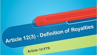 4  Article 12(3)   Definition of Royalties