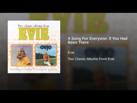 A Song For Everyone: If You Had Been There