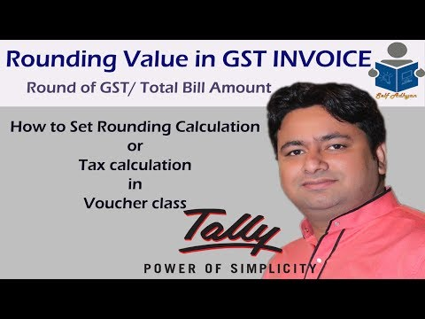 How To Round off GST and  Invoice Value with GST in tally Erp 9 by Manoj sir
