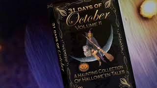 31 Days of October Vol. 2