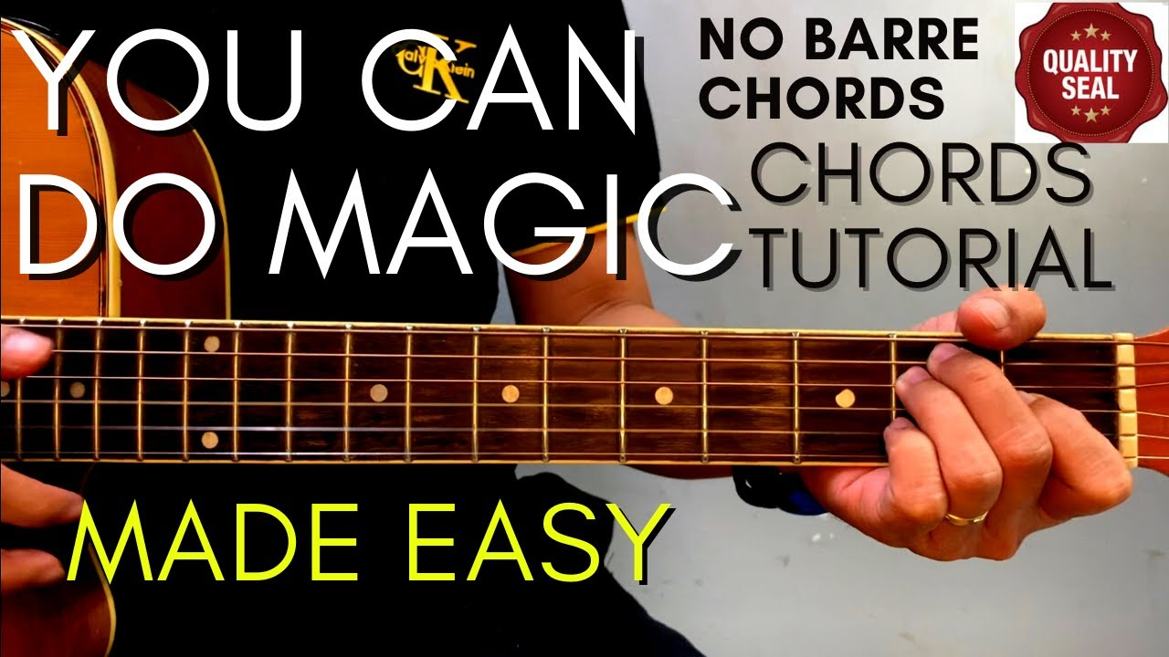 America You Can Do Magic Chords Guitar Tutorial For Acoustic Cover Youtube
