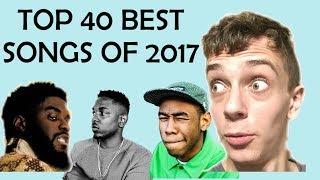 Top 40 Best Songs of 2017
