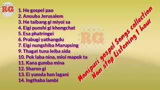 Manipuri gospel Songs collection    Manipuri gospel mp3 Non stop 1 hour listening