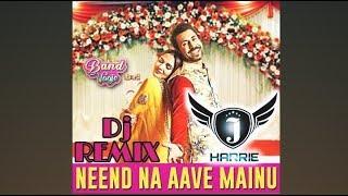 Dj Remix | Neend Na Aave Mainu | Band Vaaje | Jatinder Shah | Sunidhi Chauhan & Gurshabad