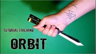 ORBIT || TUTORIAL INTERMEDIO COLTELLO A FARFALLA || BALISONG TRICK ITA