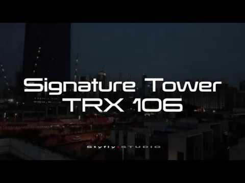 LATEST UPDATE on SIGNATURE TOWER TRX 106 in 60fps