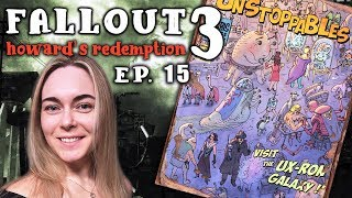 FALLOUT 3 | Howard's Redemption #15 ► Visit the Ux-Ron Galaxy!