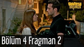 Darısı Başımıza 4. Bölüm 2. Fragman