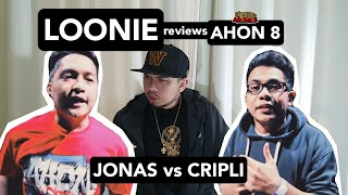 LOONIE | BREAK IT DOWN: Rap Battle Review E143 | AHON 8: JONAS vs CRIPLI