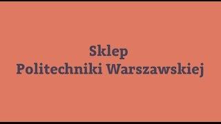 Sklep internetowy Politechniki Warszawskiej