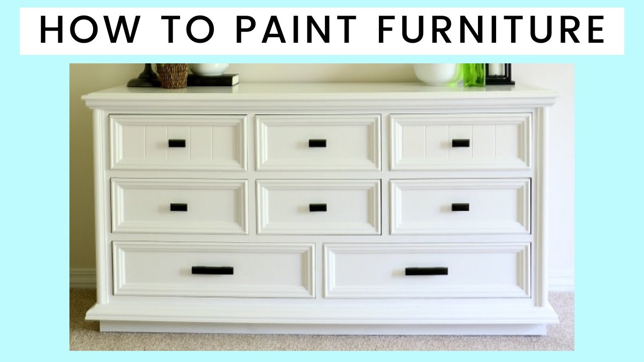 how to paint furniture youtube