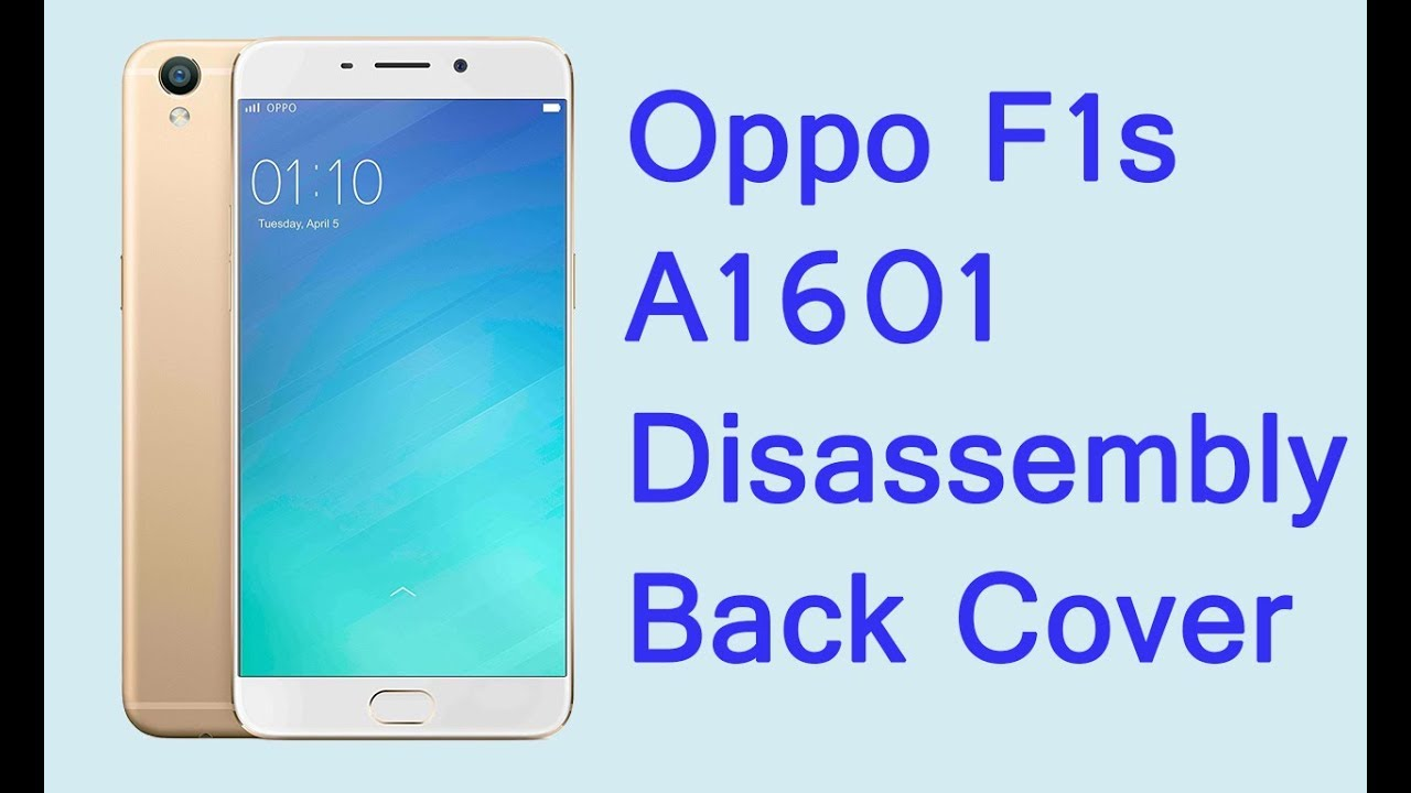 the latest 11509 517ca Oppo F1s A1601 disassembly back cover