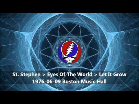 Grateful Dead - St. Stephen, Eyes Of The World, Let It Grow (1976-06-09 Boston, MA)