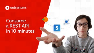 Consume A REST API In 10 Minutes With OutSystems