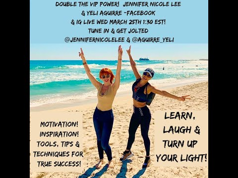 DOUBLE VIP POWER!Online JNLVIP.com Coach Jennifer Nicole Lee Interviews the Incredible Yeli Aguirre!