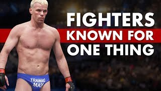 10 Fighters Known For One Thing