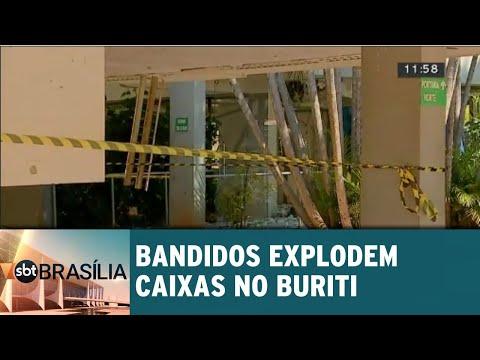 Bandidos explodem caixas no Buriti | SBT Brasília 24/07/2018