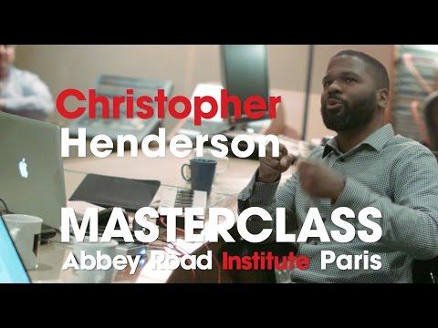 Abbey Road Institute Paris - Chris Henderson