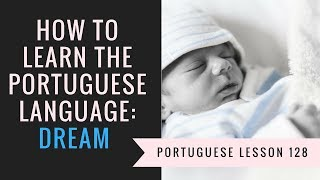 how to learn portuguese (dream)
