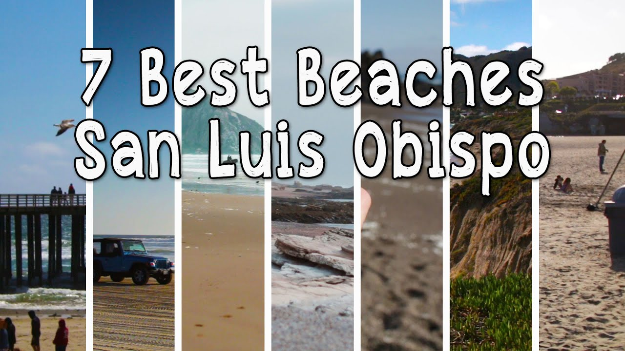 7 Best Beaches San Luis Obispo - YouTube