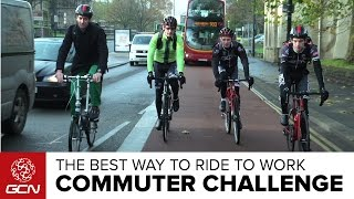 GCN'S Commuter Challenge - What's The Best Way To Ride To Work?
