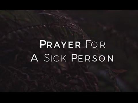 Prayer for a Sick Person - Prayers - Catholic Online