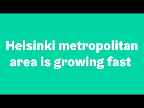 Helsinki kasvaa