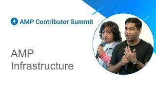 AMP Infrastructure (AMP Contributor Summit '18)