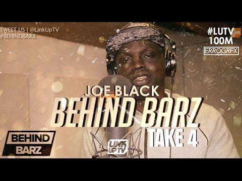 Joe Black - Behind Barz (Take 4) [@JoeBlackUK] | Link Up TV #LUTV100MILL