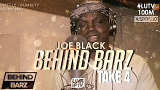 Joe Black - Behind Barz (Take 4) [@JoeBlackUK] | Link Up TV #LUTV100MILL