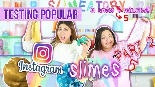 TESTING POPULAR TRENDING INSTAGRAM SLIMES In under 5 minutes PART 2 | Slimeatory