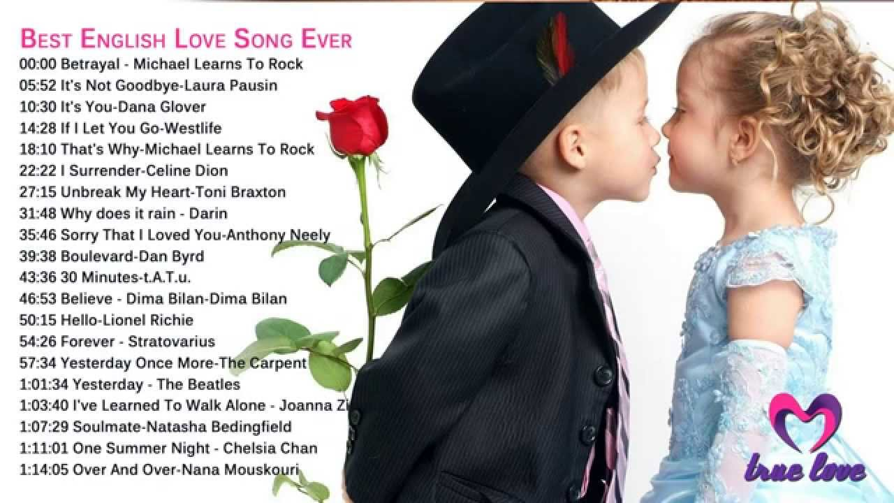 Love Songs English Best Collection Romantic Songs English 2015 Of All Time Youtube