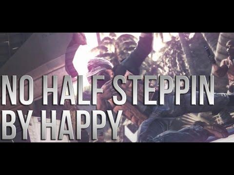 No half steppin | By Happy