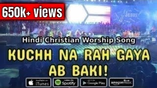 Gambar cover AYA HUN MAIN TERE DAR PAR (Kuchh Na Rah Gaya Ab Baki) - An awesome Hindi Christian Worship Song!