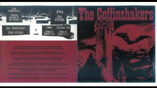 The Coffinshakers - Everything I Touch Turns To Tears