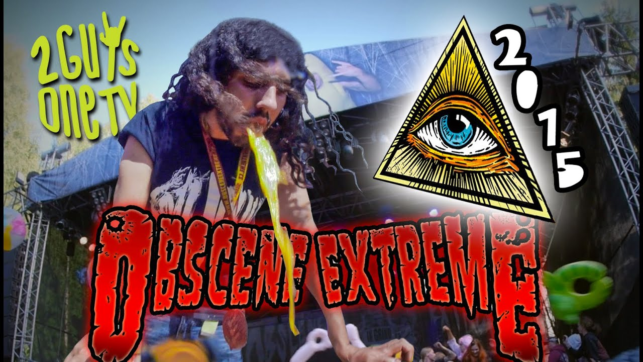 OBSCENE EXTREME 2015 - Report by 2guys1tv