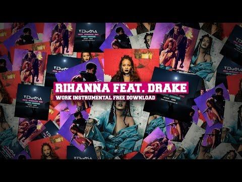 Rihanna Feat  Drake Work Instrumental + Free Download Link 2016 [Remix  By Vebgosa]